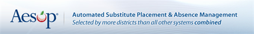 Aesop , automated substitute placement and absence management selected by more districts than all other systems combined